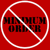 No Minimum Order
